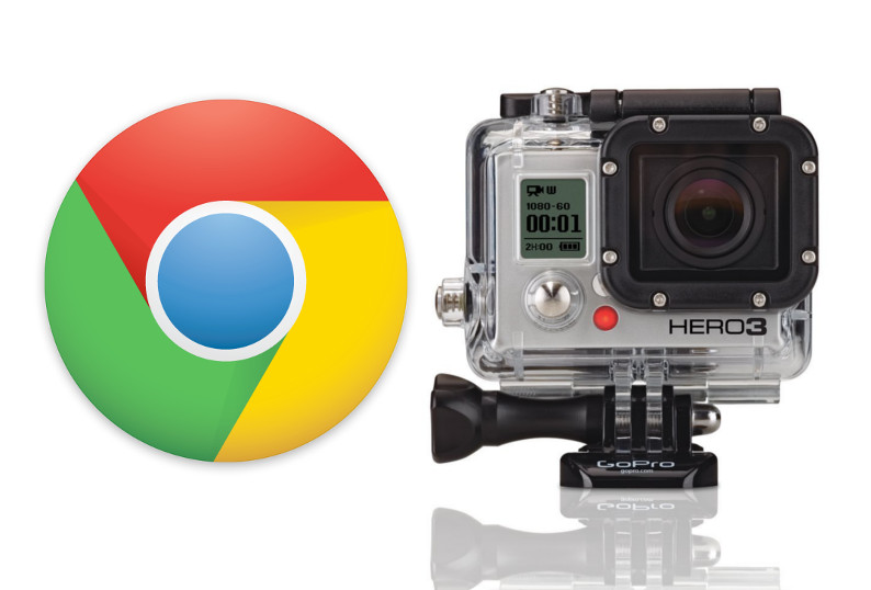 Chrome & GoPro